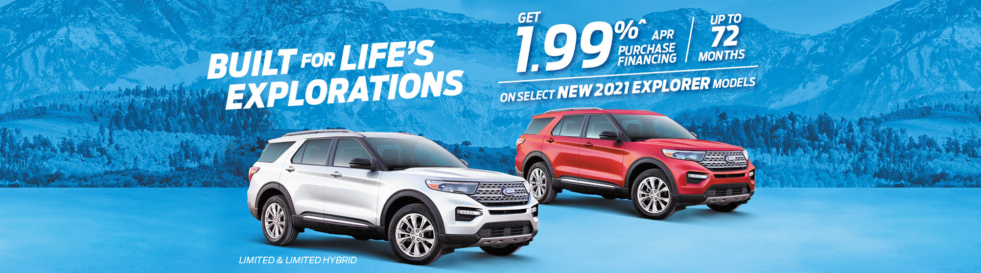 1.99% APR up to 72 Months on Select 2021 Explorer Models