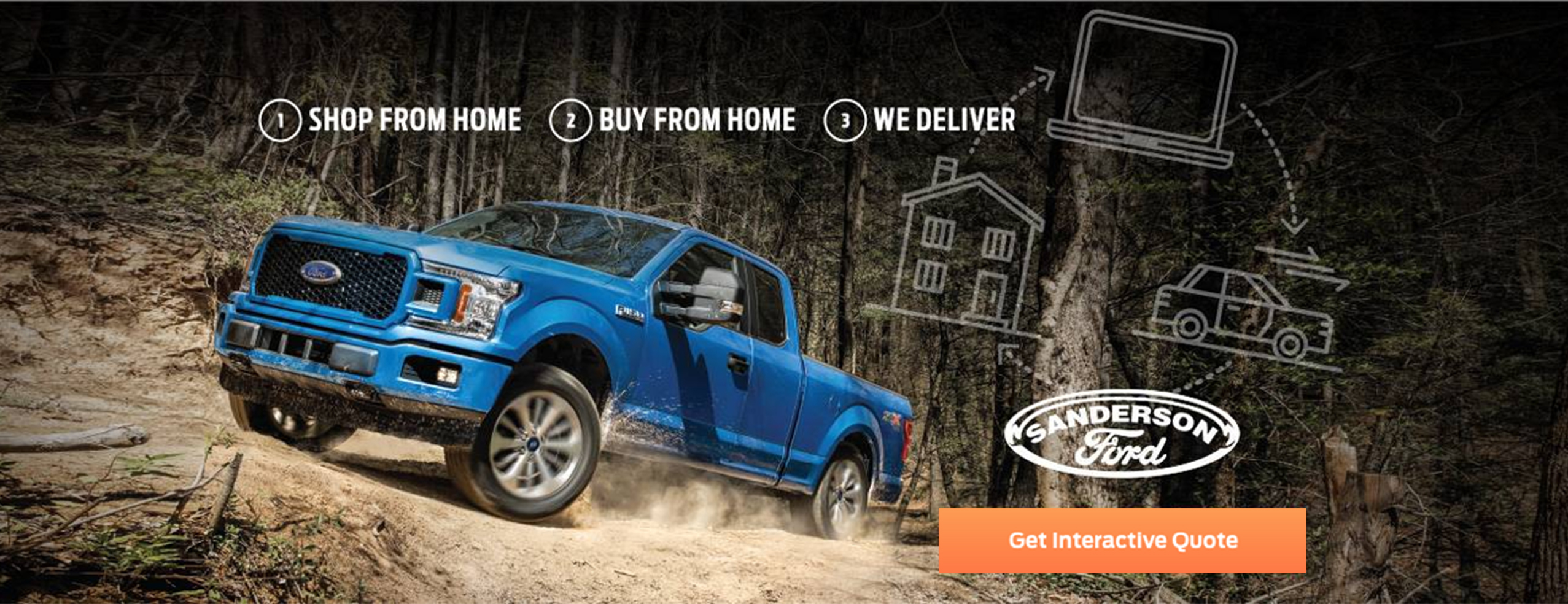 Get an Interactive Quote, buy your new vehicle from home, and get it delivered.