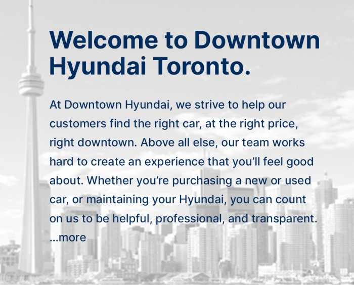 Welcome to Downtown Hyundai, located in Toronto, ON.
