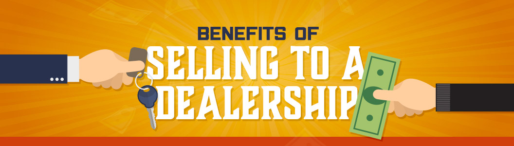 Benefits of Selling Your Car to a Dealership | Indianapolis, IN