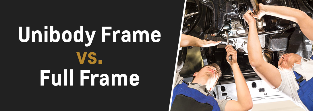 Unibody Frame Vs Full Frame - J.B.A. Collision Center - Glen Burnie, MD